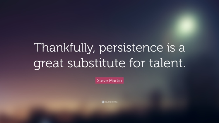 Persistence and talent