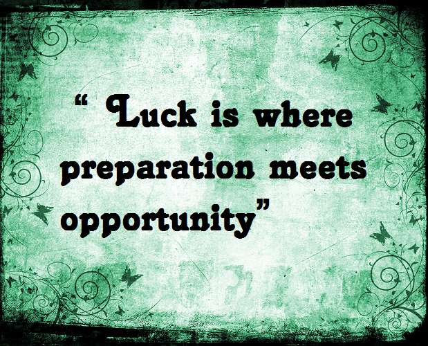 Luck-preparation-opportunity