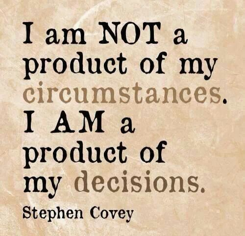stephen-covey-product-of-decisions