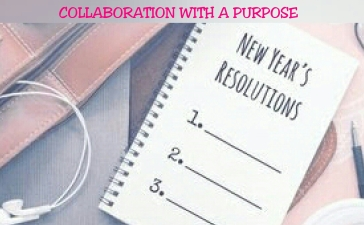 Collaboration with a purpose New Year's Resolutions